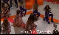 Miss XV Capitulo 13