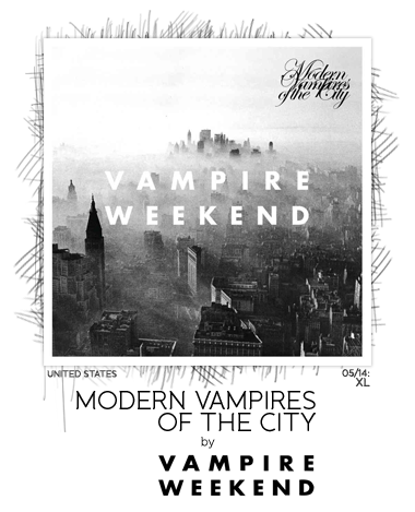 Modern Vampires of the City by Vampire Weekend