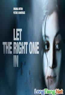 Yêu Nhầm Ác Quỷ - Let The Right One In