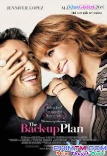 Kế Hoạch B - The Back Up Plan Tập 1080p Full HD