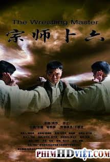 Bốc Lục Tông Sư - Legend Of The Wrestler Master