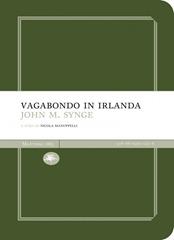 Vagabondo in Irlanda - J. M. Synge