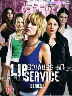Lip Service :Phần 1