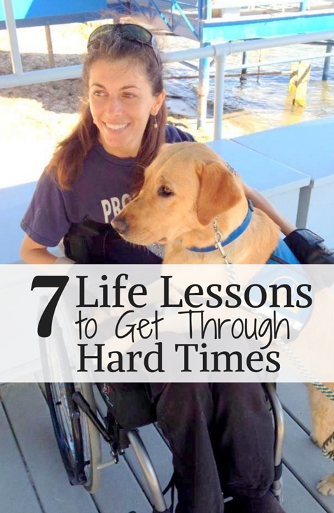 7 Life Lessons to get through hard times Michelle Kephart
