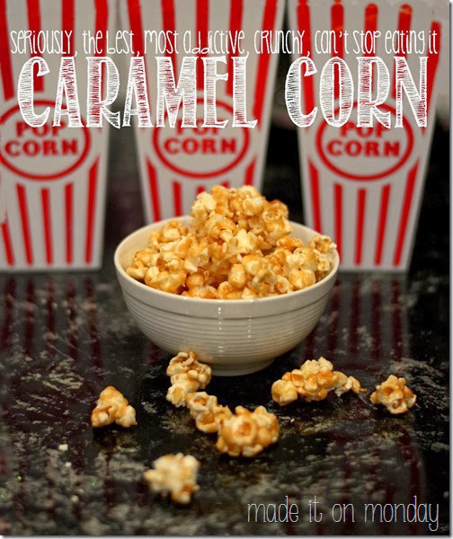 {The Best Ever} Caramel Corn Recipe @ Made it on Monday