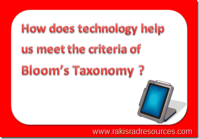 How does technology help us meet the criteria of Bloom's Taxonomy - professional development Sundays at Raki's Rad Resources