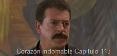 Corazón Indomable Capitulo 113