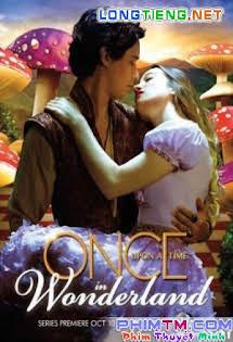 Ngày Xửa Ngày Xưa Ở Xứ Sở Thần Tiên :Phần 1 - Once Upon A Time In Wonderland Season 1 Tập 13-End