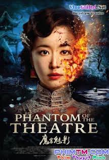 Bóng Ma Nhà Hát - Phantom of the Theatre Tập HD 1080p Full