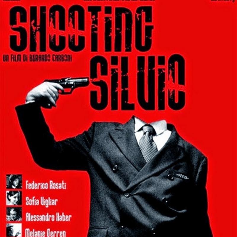 Shooting Silvio un intrigo fantapolitico che merita e strappa qualche applauso.