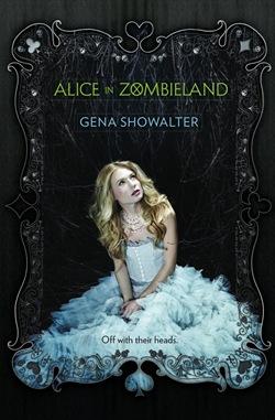 Alice in Zombieland Gena Showalter