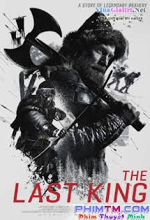 Chiến Binh Anh Hùng - The Last King Tập HD 1080p Full