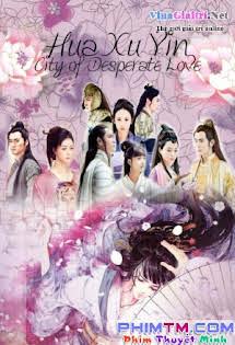 Hoa Tư Dẫn: Tuyệt Ái Chi Thành - Hua Xu Yin: City of Desperate Love - Recruiting! Tập 48-End