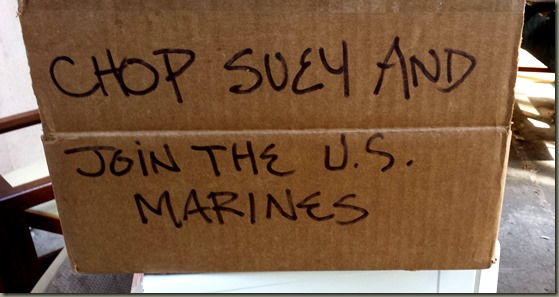 Chop Suey and Join the US Marines