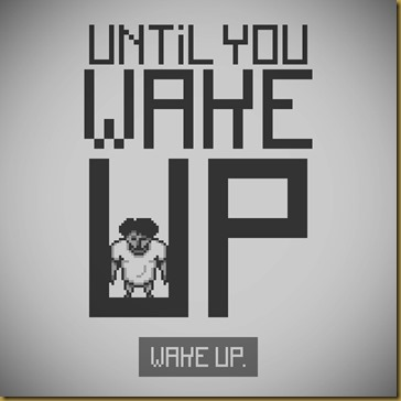 Until You Wake Up