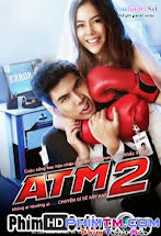 ATM: Lỗi Tình Yêu 2
