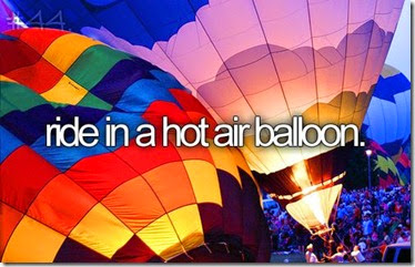 Bucket List - Ride in a Hot Air Balloon