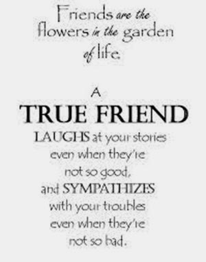 friends are flowers