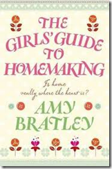 the girls guide to homemaking by amy bratley