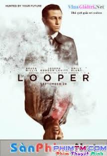 Kẻ Xuyên Không - Looper Tập 1080p Full HD