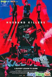 Sát Phu - Husband Killers