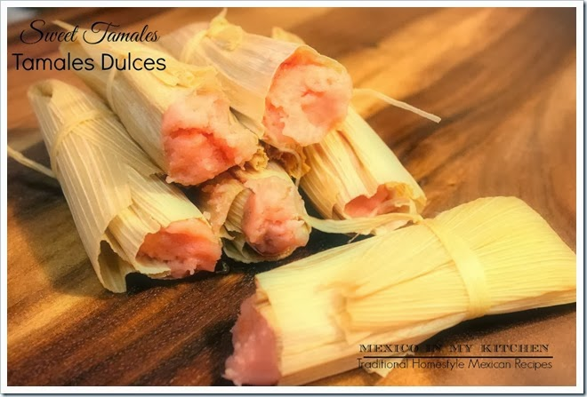 tamales oh sweet tamales tamales de dulce when making savory tamales ...