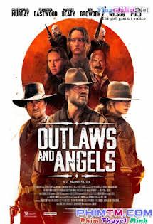 Kẻ Cướp Và Thiên Thần - Outlaws and Angels Tập 1080p Full HD