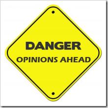 Opinions Ahead