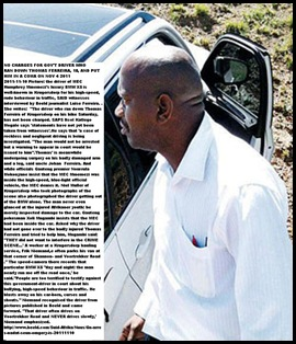 FERREIRA Thomas 18 biker run down by THIS driver of MEC Humphrey Mmemmezi govt BMW speeding bluelight racist maniac