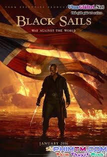 Cướp Biển :Phần 3 - Black Sails :Phần 3 Tập 1 2 Cuối