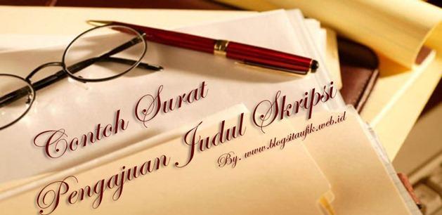 Surat Permohonan Judul Skripsi -blogsitaufik.blogspot.com
