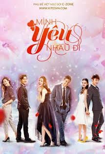 Mình Yêu Nhau Đi - We Are In Love Tập 10 11 Cuối