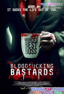 Những Kẻ Khát Máu - Bloodsucking Bastards Tập HD 1080p Full
