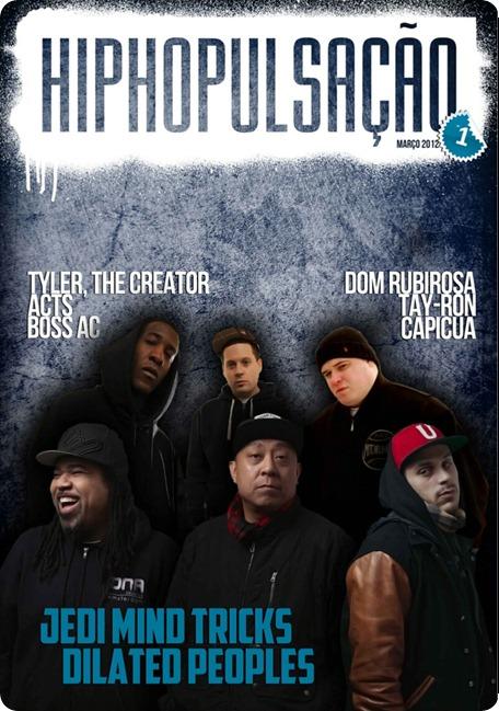 Hip Hop Pulsação - Nova Revista de Hip Hop Português: Edição Nº #01 (Março)