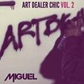 00 - Miguel_Art_Dealer_Chic_Vol_2_Ep-front-large