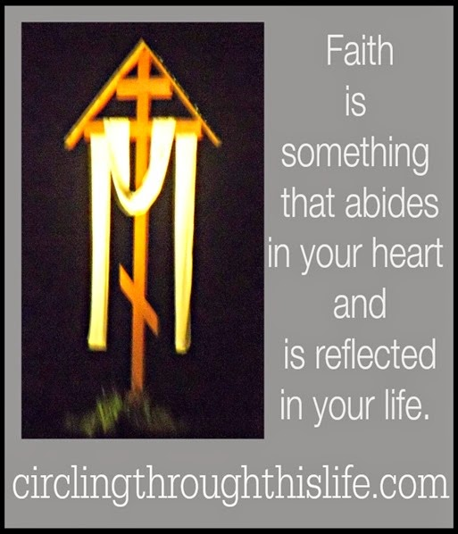 A Living Faith requires Doing ~ Circling Through This Life