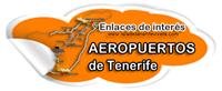 Enlaces de inters - aeropuertos de Tenerife