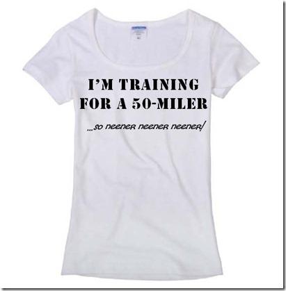 50 Mile Training Shirt