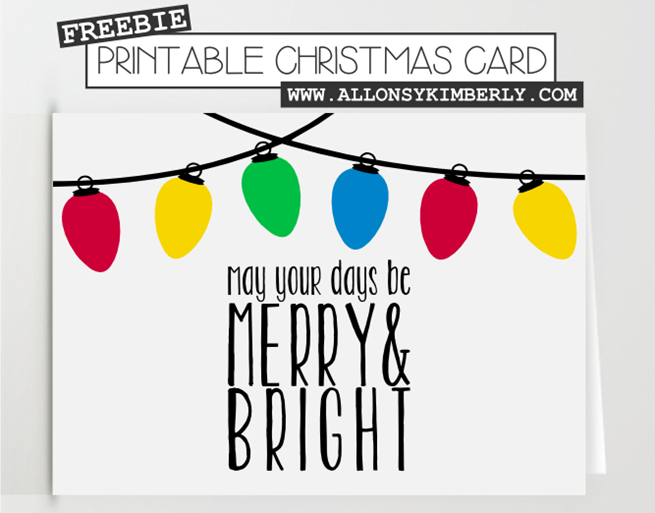 Freebie: Merry & Bright Christmas Card | allonsykimberly.com