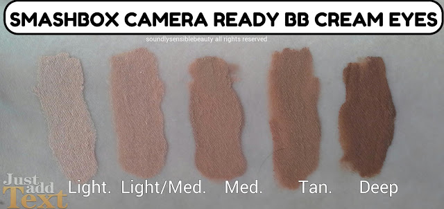 Smashbox Camera Ready BB Cream Eyes (Beauty Balm Concealer) SPF 15 Review Swatches of Shades Light Light/Med, Medium, Tan, Deep