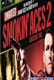 Cuộc Chiến Băng Đảng 2: Vũ Hội Sát Thủ - Smokin' Aces 2: Assassins' Ball Tập HD 1080p Full