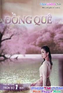 Đồng Quê - Dong Que Phim Htv Tập 22a