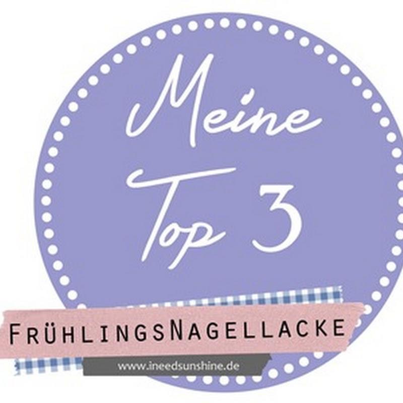 [Blogparade] meine Top 3 Frühlingslacke