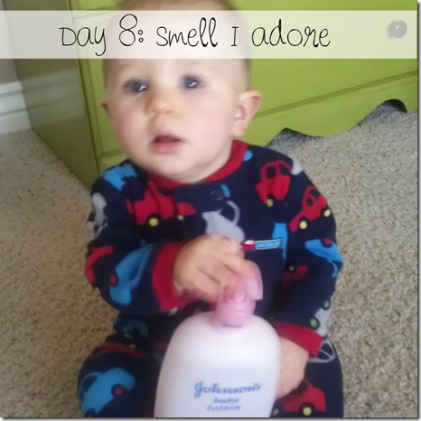 Day 8 smell I adore