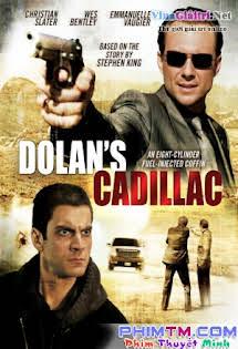 Đường Giây Buôn Người - Dolan's Cadillac