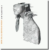 Coldplay-A_Rush_Of_Blood_To_The_Head[1]