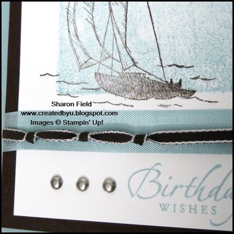 workshop wow, cas, cards for guys, sail away, masculine card, shop online, summer mini, 2011-12 Idea Book & Catalog, Arcylic Block Stamping, Super Saturday Tutorial, Technique, 5 minute card, Sharon Field, Cute & Curly, Created by You, riddle