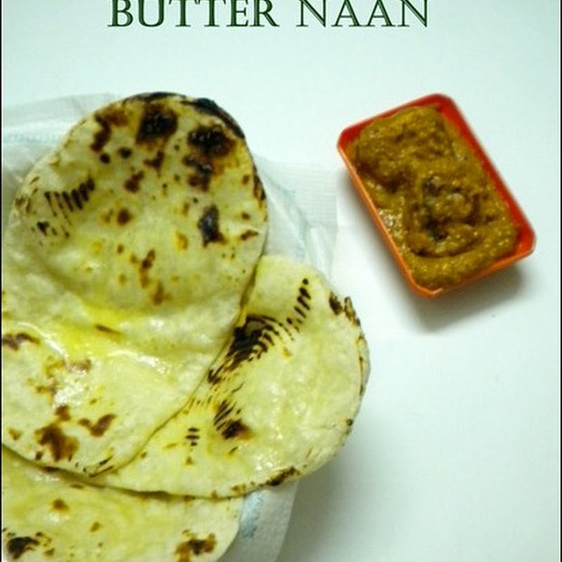 Butter Naan | Without Yeast | Homemade Basic Naan Recipe