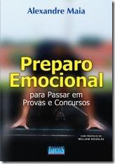6 - Preparo Emocional para Passar em Provas e Concursos – Alexandre Maia