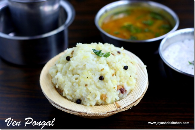 VEN PONGAL RECIPE | KHARA PONGAL RECIPE | Jeyashri\'s Kitchen